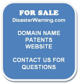 FOR SALE - www.disasterwarning.com domain name, patents, website